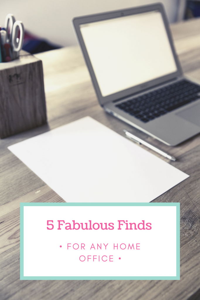 5 Fabulous finds for any home office