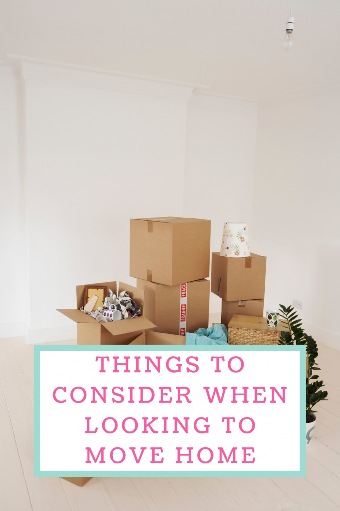 Things to consider when looking to move home