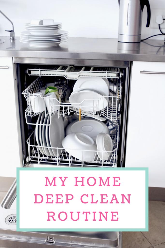 My home deep clean routine