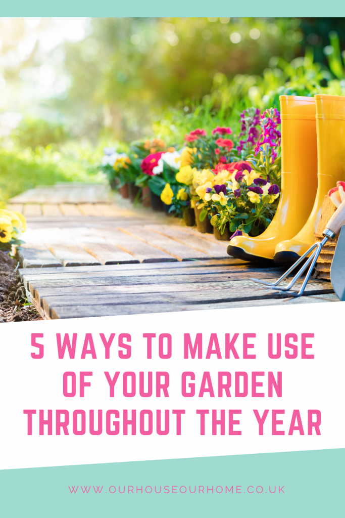 5 Ways to make use of your garden throughout the year